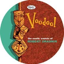 ROBERT DRASNIN - Voodoo / Moorean Moonbeams picture disc