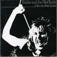 Eddie And The Hot Rods - Life On The Line CD