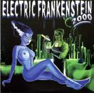 ELECTRIC FRANKENSTEIN - Takin' You Down / I Just Can't Kick