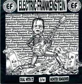 ELECTRIC FRANKENSTEIN - Deal With It / Monster Demolisher