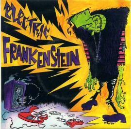 ELECTRIC FRANKENSTEIN - Not Wit U / Pure And Simple