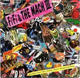 FIFI & THE MACH III - Number One - Far Away, That's Wayward Way