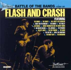 V/A - The Northwest Battle Of The Bands Volume One: Flash And Crash CD
