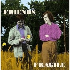 Friends - Fragile CD