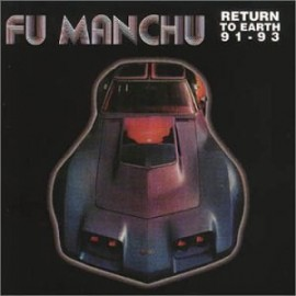FU MANCHU - Return To Earth 91-93 LP