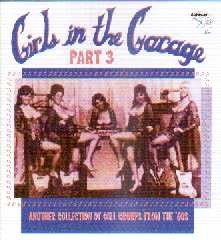 V/A - Girls In The Garage Part Three CD