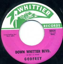 GODFREY - Down Whittier Blvd. / Down Whittier Blvd. (Godfrey & Friends)