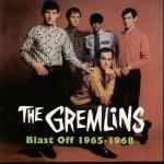 The Gremlins - Blast Off 1965-1968 CD