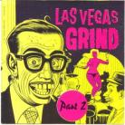 V/A - Las Vegas Grind Part Two CD