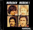 Hardal - Nerden Nereye! CD