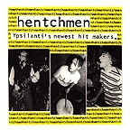 THE HENTCHMEN - Ypsilanti's Newest Hit Makers EP