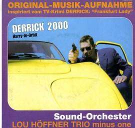 LOU HOFFNER TRIO MINUS ONE - Derrick 2000