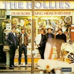 The Hollies - Dear Eloise/King Midas In Reverse CD