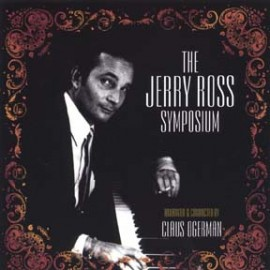 THE JERRY ROSS SYMPOSIUM CD