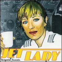 Tangela Tricoli - Jet Lady CD
