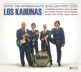 LOS KAHUNAS - Otro Reverberante Encuentro Con Los Kahunas CD