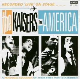 THE KAISERS IN AMERICA EP