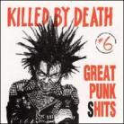 V/A - Killed By Death: Great Punk Shits #6 CD