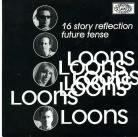 THE LOONS - 16 Story Reflection / Future Tense