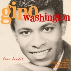 Gino Washington - Love Bandit CD