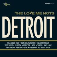 THE LOVE ME NOTS - Detroit LP