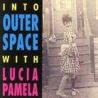 Lucia Pamela - Into Outer Space With CD