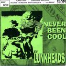THE LUNKHEADS - Never Been Cool EP