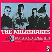 THE MILKSHAKES - 20 Rock And Roll Hits Of The 50's and 60's LP
