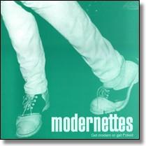 MODERNETTES - Get Modern Or Get Fucked LP