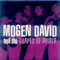 MOGEN DAVID AND THE GRAPES OF WRATH - Little Girl Gone / Don't Want Ya No More