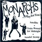 THE MONARCHS...Play For You EP