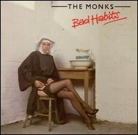 THE MONKS - Bad Habits LP