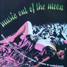 Harry Revel / Les Baxter  Music Out Of The Moon/Music For Peace Of Mind/Perfume Set To Music CD
