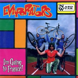 THE EVAPORATORS - I'm Going To France! EP