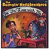 THE SWINGIN' NECKBREAKERS - I'm In Love With Me / Quit Your Belly Achin' Baby