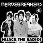 NERVEBREAKERS - Hijack The Radio LP