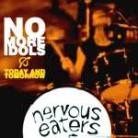 THE NERVOUS EATERS - No More Idols / Today And Tomorrow