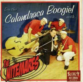 The Nitemares - Do The Calandraca Boogie! CD