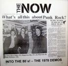 THE NOW - Into The 80s! The 1978 Demos LP