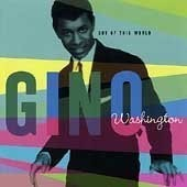 Gino Washington - Out Of This World CD
