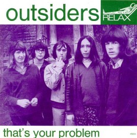 OUTSIDERS - That's Your Problem / Keep On Trying
