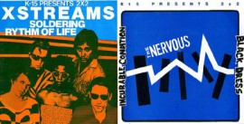 THE NERVOUS / X STREAMS split single