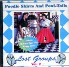 V/A - Poodle Skirts And Poni-Tales: Lost Groups Volume Two CD