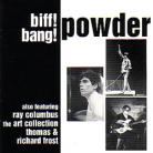 Powder - Biff! Bang! Powder CD