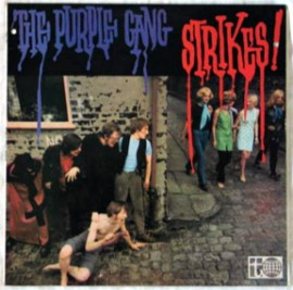 THE PURPLE GANG - Strikes! LP
