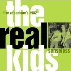 The Real Kids - Senseless CD
