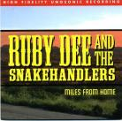 RUBY DEE AND THE SNAKEHANDLERS - Miles From Home CD