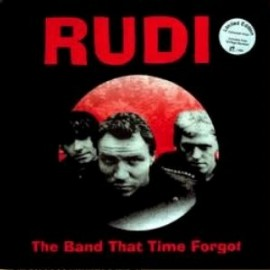 RUDI - The Band That Time Forgot LP