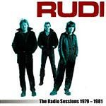 Rudi - The Radio Sessions 1979-1981 CD