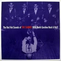 THE SABRES - The Red Hot Sounds Of...